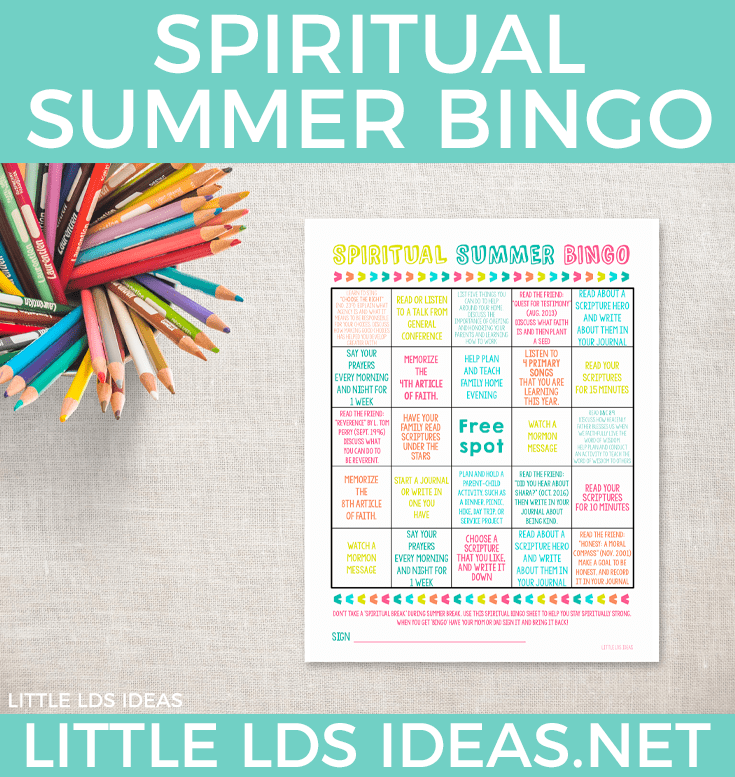 Don't take a 'spiritual break' during summer break. use this Spiritual bingo sheet to help you stay spiritually strong. Printable from Little LDS Ideas.