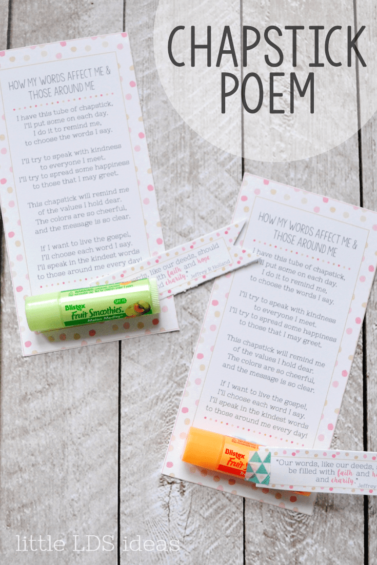 How My Words Affect Me & Those Around Me: Chapstick Handout idea from Little LDS Ideas