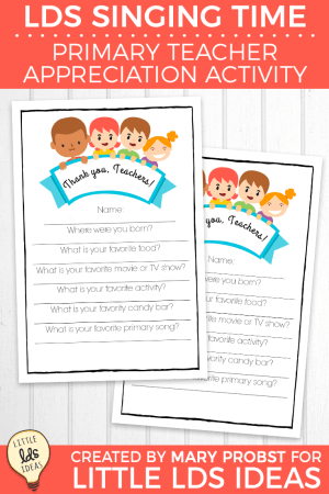 Primary Teacher Appreciation Singing Time Idea and Printable