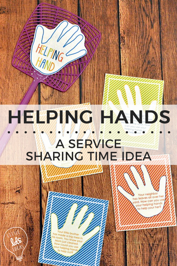 Teach the children about service and serving others with this fun Helping Hands Service Sharing Time Idea from Little LDS Ideas!
