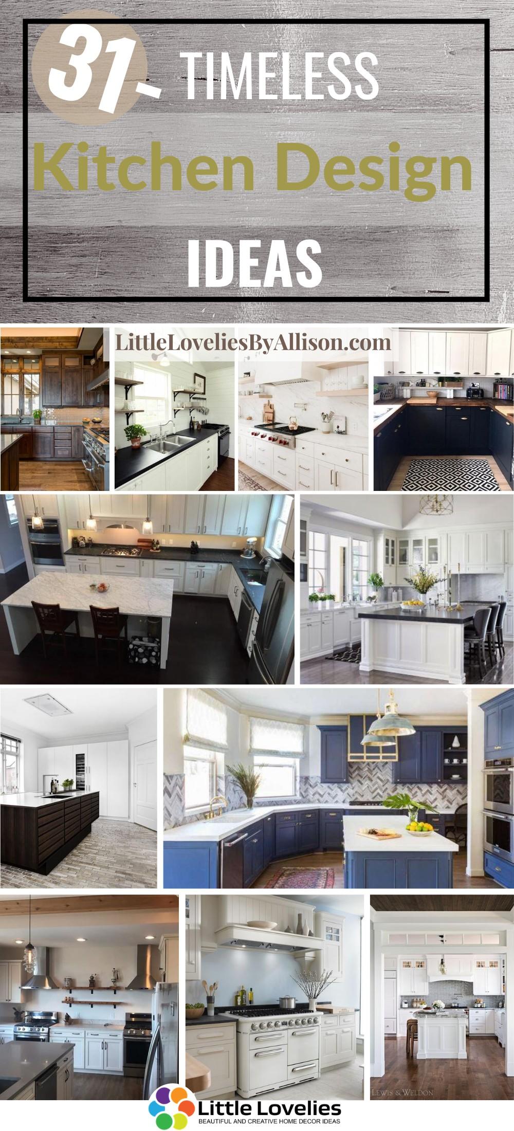 31 Timeless Kitchen Design Ideas