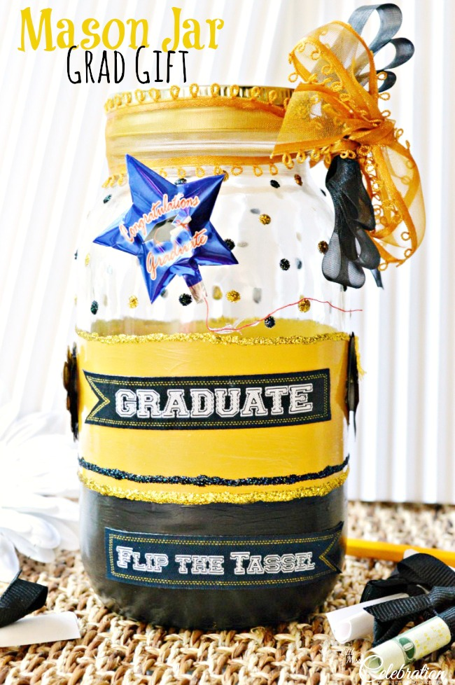 Mason Jar Gift For The Grad Little Miss Celebration