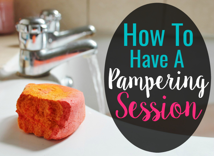 How To Have A Pampering Session