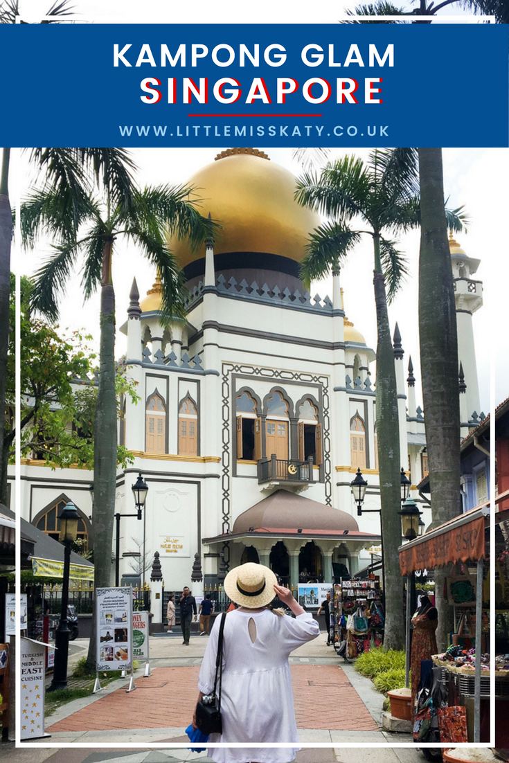 A quick travel guide to Kampong Glam, the hipster corner of Singapore