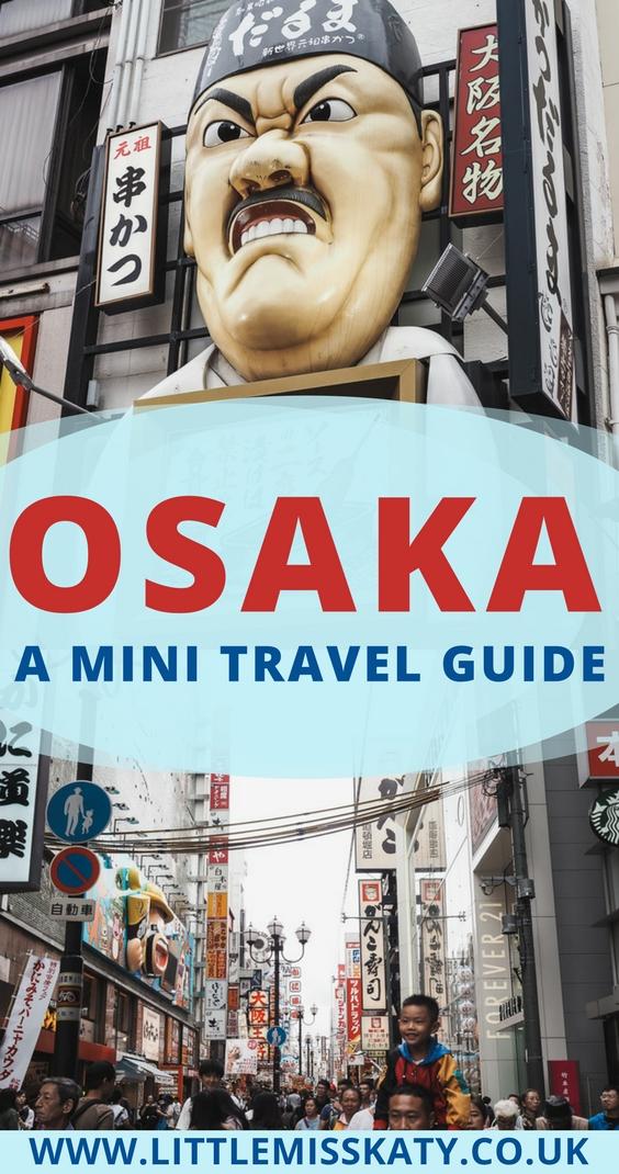Osaka Mini Travel Guide