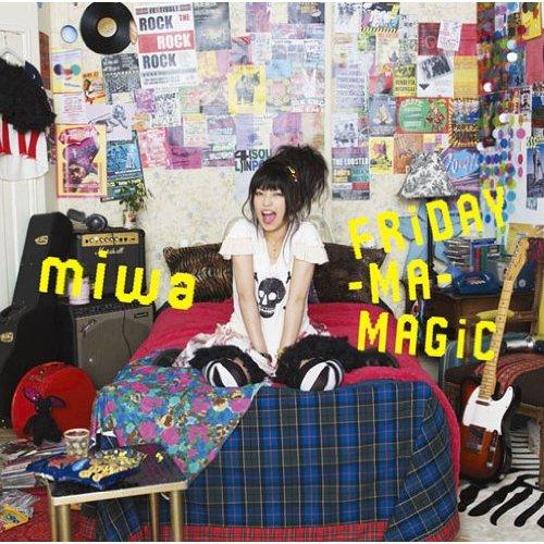 miwa - FRiDAY-MA-MAGiC - Oo歌詞