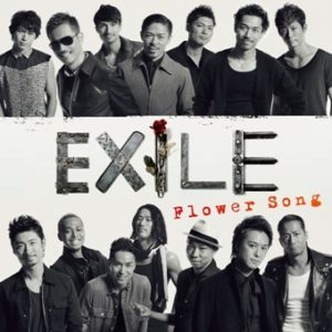 Flower Song EXILE