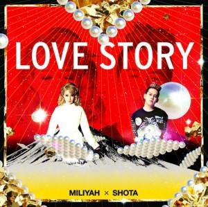 加藤ミリヤ × 清水翔太 - LOVE STORY