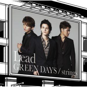 リード Lead GREEN DAYS 歌詞 PV