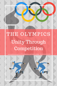 The Olympics - Unity Through Competition