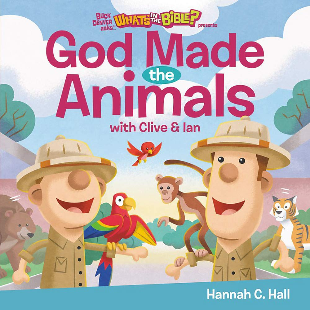 God made the animals Clive and Ian book