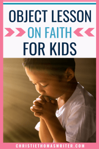 object lesson on faith for kids