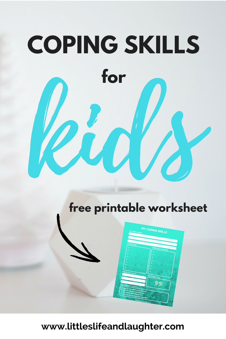 Coping Skills Worksheet for Kids - Littles, Life, & Laughter