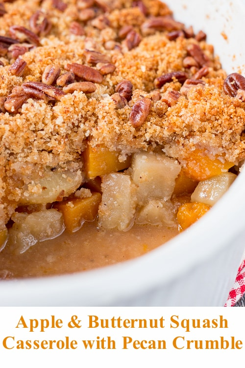 This wonderful casserole side dish is both sweet and savory. It's filled with tender chunks of apples and butternut squash, and topped with a buttery and crunchy pecan crumble. #holidaysidedish #butternutsquashcasserole #Thanksgivingsidedish #Christmassidedish