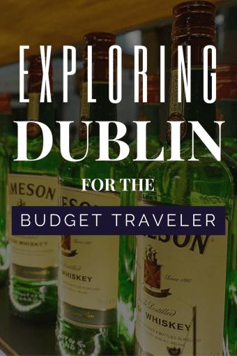 Exploring Dublin for the Budget Traveler