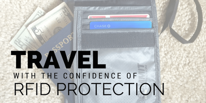 Travel With the Confidence of RFID Protection
