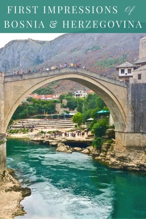 First Impressions of Bosnia and Herzegovina