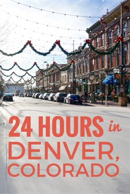 24 Hours in Denver Colorado