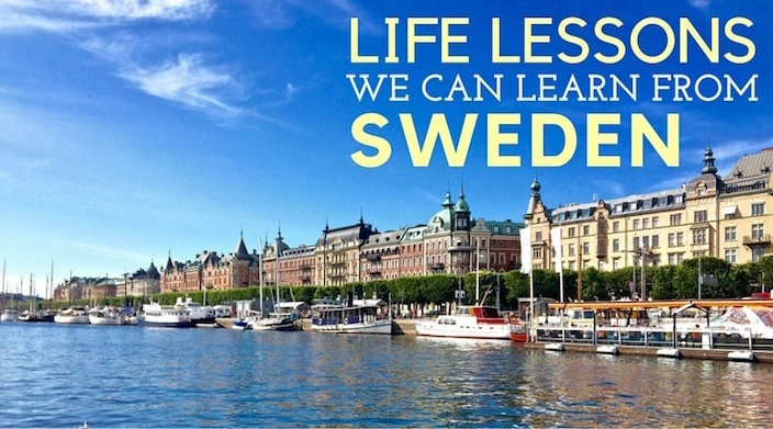 Life Lessons We Can All Learn From Sweden_