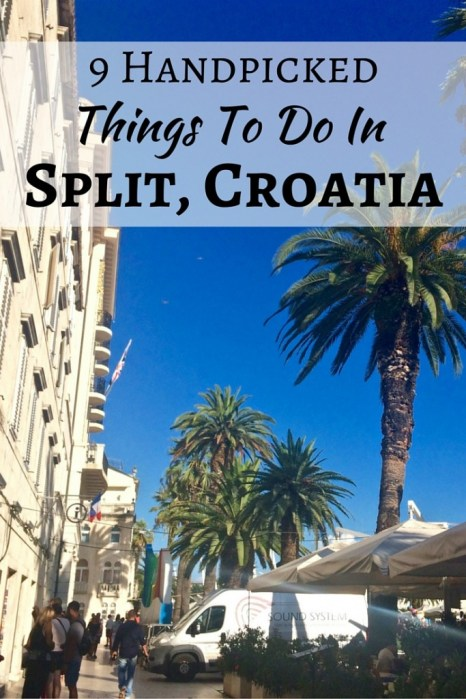 9 Handpicked Things To Do In Split Croatia