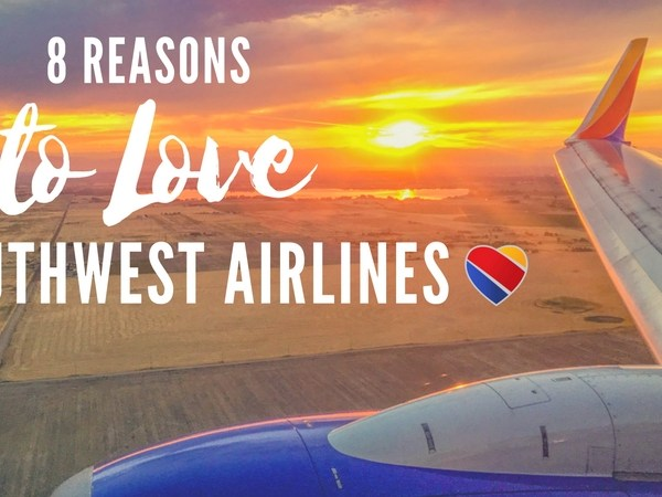 8 Reasons to Love Southwest Airlines