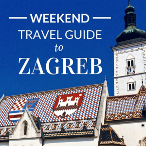 Downloadable Weekend Travel Guide to Zagreb Croatia