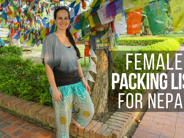 Female Packing List for Nepal - for Non-Trekkers