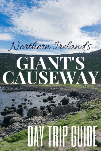 Giant's Causeway Day Trip Guide - Northern Ireland
