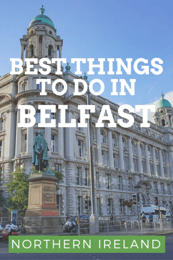 Best Things to do in Belfast Northern Ireland