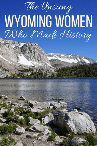 The Unsung Wyoming Women Who Made History