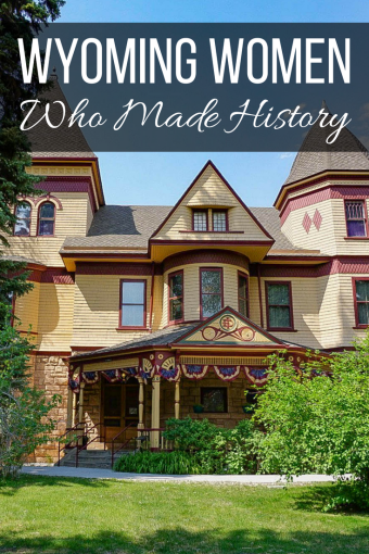 Wyoming Women Who Made History