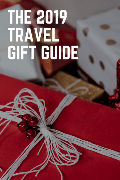 2019 Travel Gift Guide