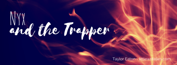 Nyx and the trapper banner
