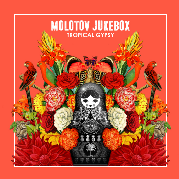 Molotov Jukebox's latest album cover Tropical Gypsy