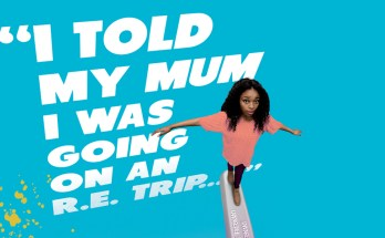 I told my Mum I was going on an R.E. trip… poster