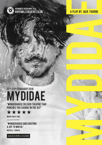 poster for Mydidae at Hope Mill Theatre