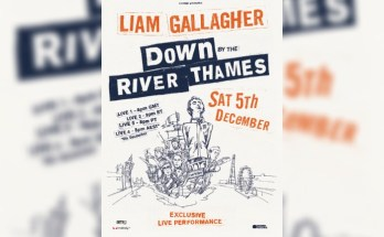 Liam Gallagher - Down By The River Thames