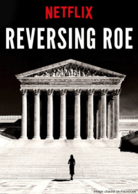 https://www.liveaction.org/news/netflix-reversing-roe-pro-abortion/