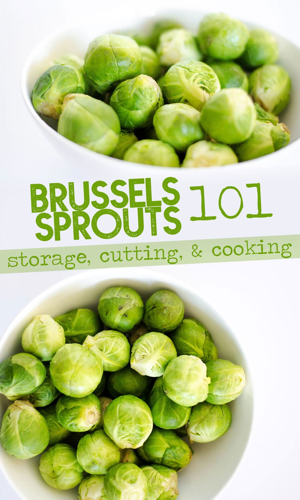Everything you need to know about cooking with Brussels sprouts…seasonality, variations, ways to cook them, and nutrition information. #healthyfood #vegetables #sidedish