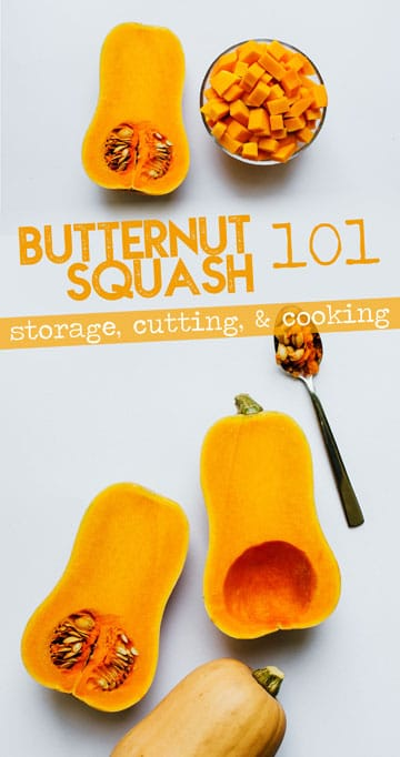 Everything you need to know about cooking with butternut squash, including how to select the perfect squash, how to store it, how to prepare it, and more! This is a healthy winter vegetable that's packed with flavor and nutrients, and is worth incorporating into your weekly meal plan. #butternut #howtocook #tutorials #nutrition #autumn #fall