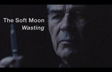"Watch: The Soft Moon ""Wasting"""