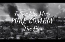 Watch Father John Misty's Pure Comedy Film