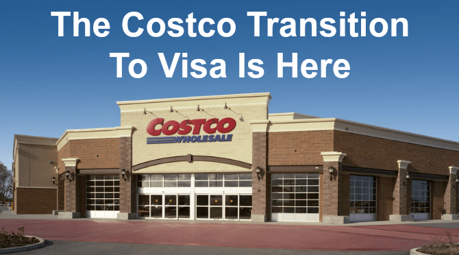The Costco Transition To Visa Is Here