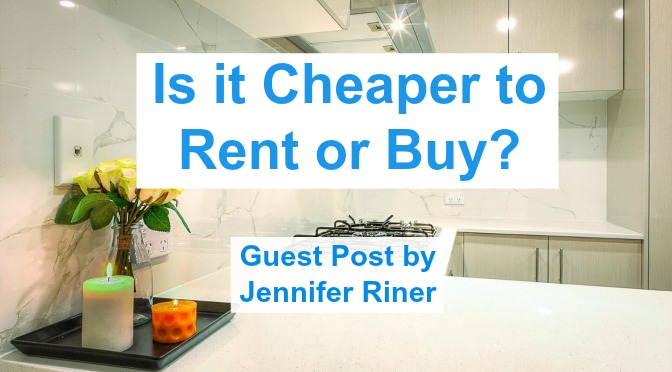Is it Cheaper to Rent or Buy?
