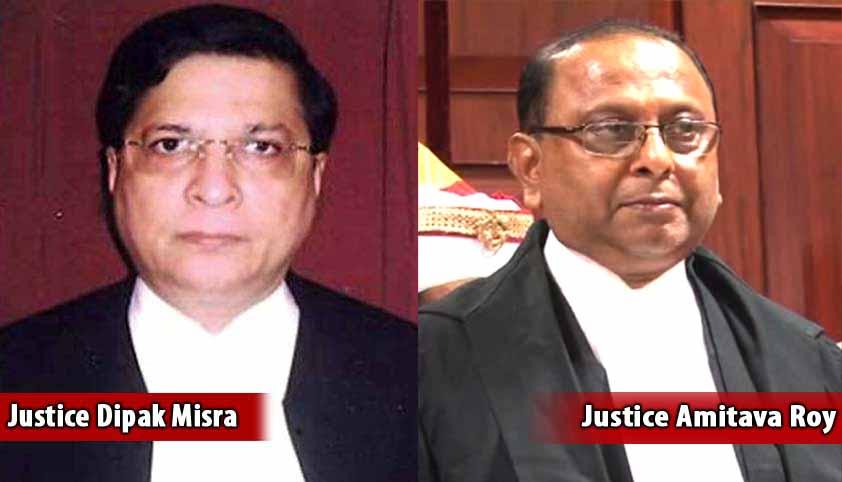 justice-dipak-misra-and-justice-amitava-roy