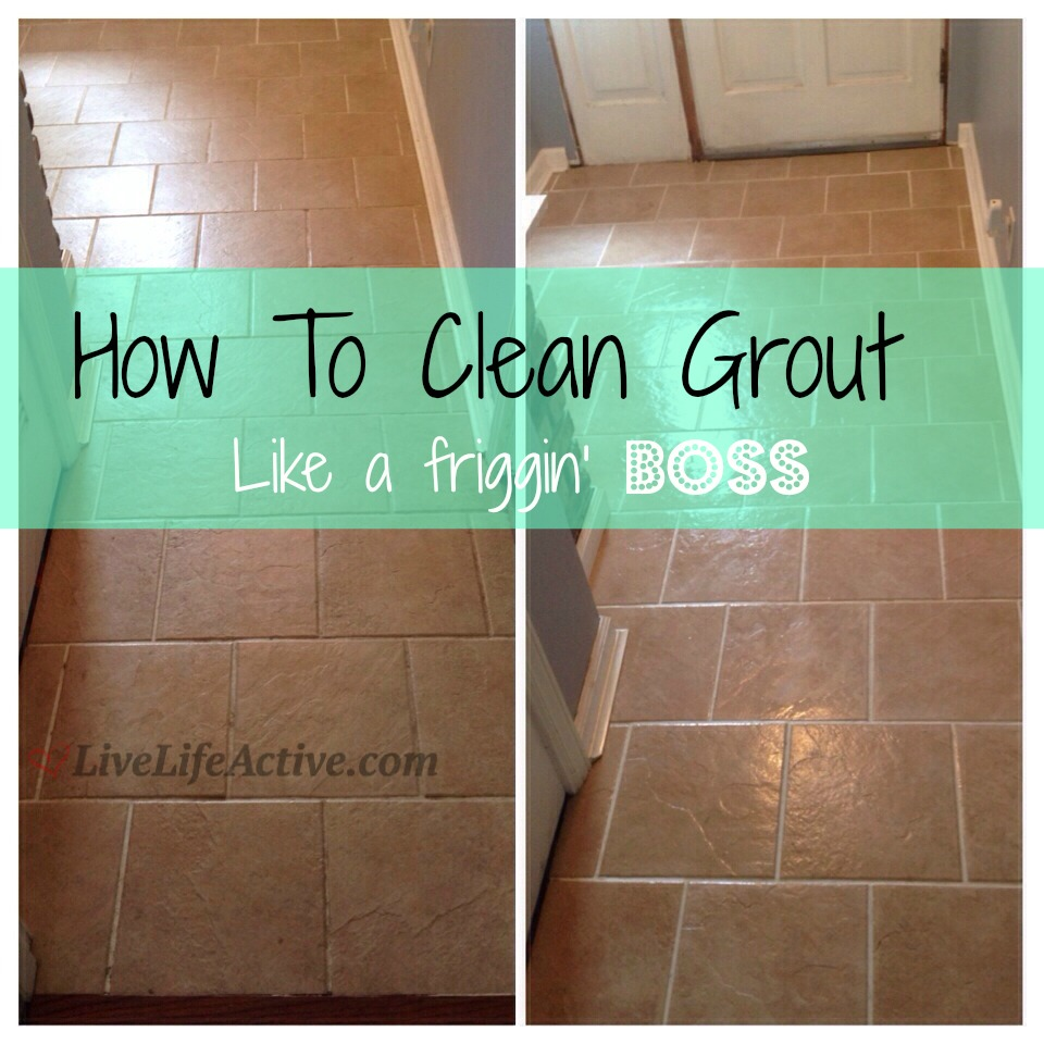 How To Clean Grout  My Life Saver  Live Life Active