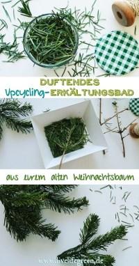Pinterest-Pin: Weihnachtsbaum-Upcycling-Erkältungsbad