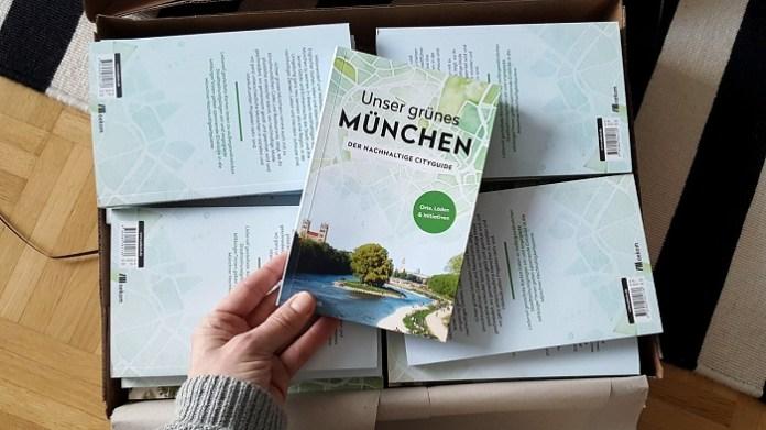 Unser grünes München - Der nachhaltige Cityguide von Alexandra Achenbach und oekomverlag
