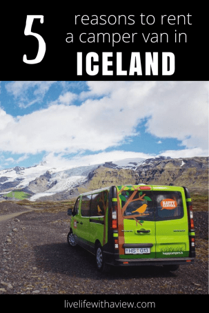 5 reasons to rent a camper van in Iceland | Life With a View