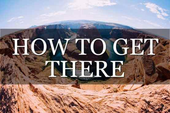 How to Get There Travel Advice